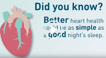 This patient education video is one of the tools we provide to cardiologists in order to initiate a discussion about Sleep with their patients and increase engagement